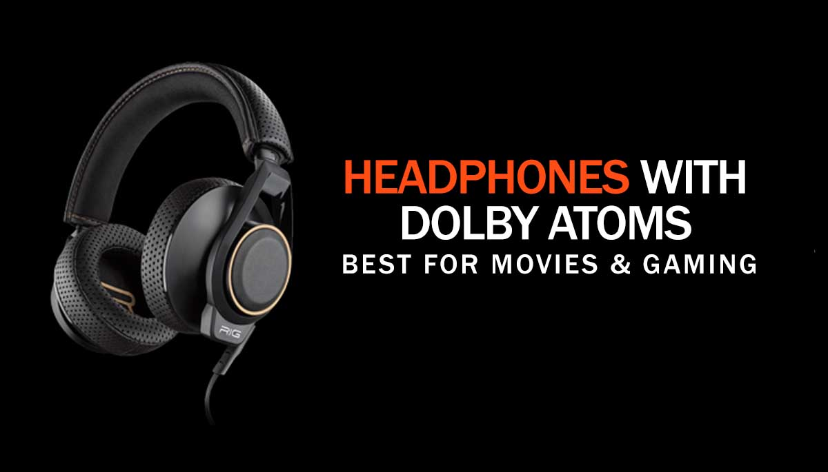 Dolby Atmos Headphones